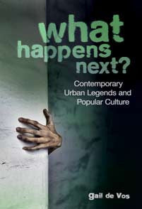What Happens Next?: Contemporary Urban Legends and Popular Culture-Paperback-Libraries Unlimited-The Library Marketplace