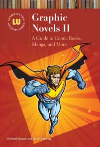 Graphic Novels II: A Guide to Comic Books, Manga, and More <em>(Genreflecting Advisory Series)</em>-Hardcover-Libraries Unlimited-The Library Marketplace