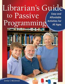 Librarian's Guide to Passive Programming: Easy and Affordable Activities for All Ages-Paperback-Libraries Unlimited-The Library Marketplace