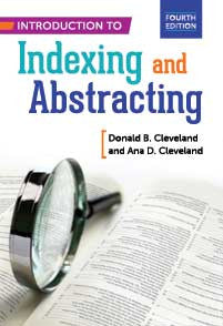 Introduction to Indexing and Abstracting, 4/e