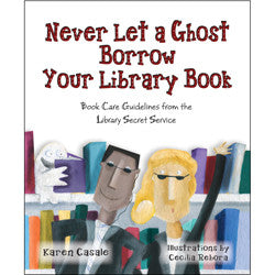 Never Let a Ghost Borrow Your Library Book-Hardcover-UpstartBooks-The Library Marketplace