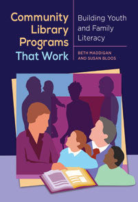 Community Library Programs That Work: Building Youth and Family Literacy-Paperback-Libraries Unlimited-The Library Marketplace