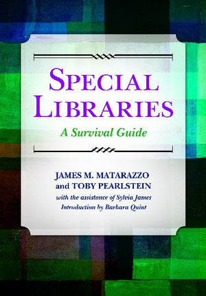 Special Libraries: A Survival Guide-Paperback-Libraries Unlimited-The Library Marketplace
