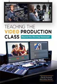 Teaching the Video Production Class: Beyond the Morning Newscast-Paperback-Libraries Unlimited-The Library Marketplace