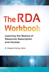 The RDA Workbook: Learning the Basics of Resource Description and Access-Paperback + CD-Libraries Unlimited-The Library Marketplace