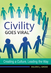 Civility Goes Viral: Creating a Culture, Leading the Way-Paperback-Libraries Unlimited-The Library Marketplace