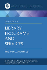 Library Programs and Services: The Fundamentals, 8/e <em>(Library and Information Science Text)</em>-Paperback-Libraries Unlimited-The Library Marketplace