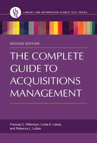 The Complete Guide to Acquisitions Management, 2/e <em>(Library and Information Science Text)</em>-Paperback-Libraries Unlimited-The Library Marketplace