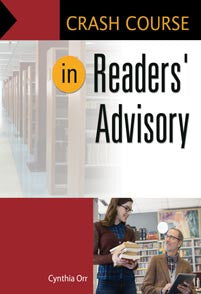 Crash Course in Readers' Advisory <em>(Crash Course)</em>-Paperback-Libraries Unlimited-The Library Marketplace