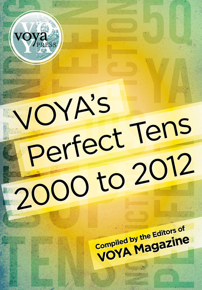 VOYA's Perfect Tens, 2000 to 2012
