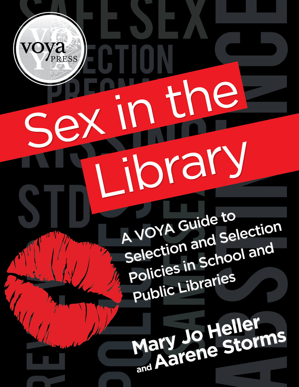 Sex in the Library: A Guide to Sexual Content in Teen Literature-Paperback-VOYA Press-The Library Marketplace