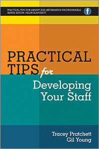 Practical Tips for Developing Your Staff-Paperback-Facet Publishing UK-The Library Marketplace