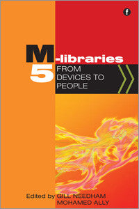 M-Libraries 5: From Devices to People-Paperback-Facet Publishing UK-The Library Marketplace