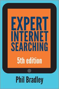 Expert Internet Searching, 5/e-Paperback-Facet Publishing UK-The Library Marketplace