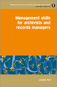 Management Skills for Archivists and Records Managers-Paperback-Facet Publishing UK-The Library Marketplace