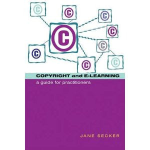Copyright and E-learning-Paperback-Facet Publishing UK-The Library Marketplace