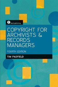 Copyright for Archivists and Records Managers-Paperback-Facet Publishing UK-The Library Marketplace
