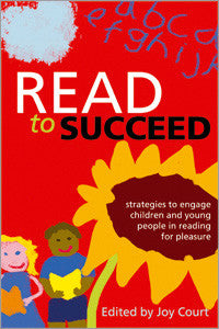 Read to Succeed: Strategies to Engage Children and Young People in Reading for Pleasure