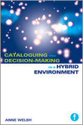 Cataloguing and Decision-making in a Hybrid Environment: The Transition from AACR2 to RDA-Paperback-Facet Publishing UK-The Library Marketplace
