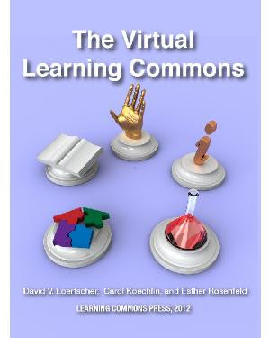 The Virtual Learning Commons: Building a Participatory School learning Community-Paperback-LMC Source-The Library Marketplace