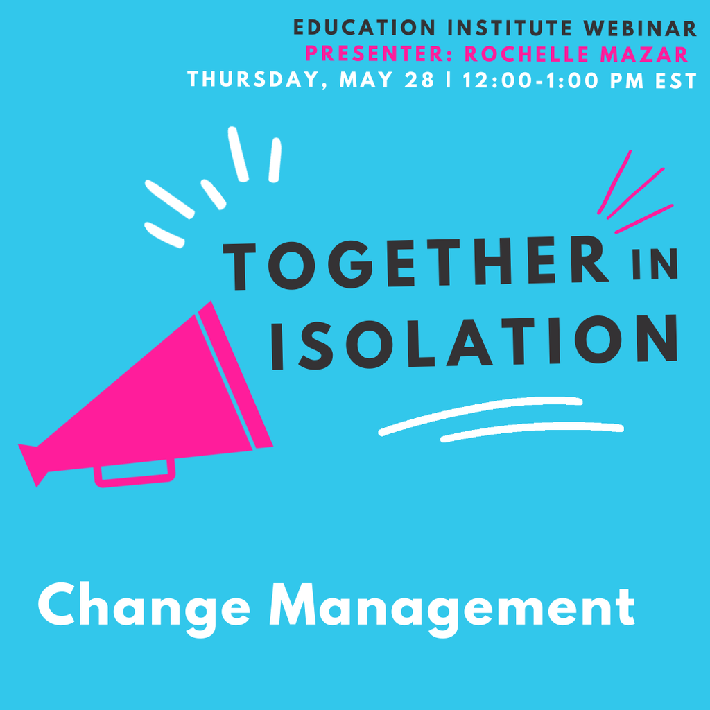Together in Isolation: Change Management