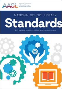 National School Library Standards for Learners, School Librarians, and School Libraries (AASL Standards)-Paperback-ALA Editions-The Library Marketplace