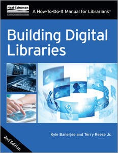 Building Digital Libraries: A How-To-Do It Manual or Libraries, Second Edition-Paperback-ALA Editions-The Library Marketplace
