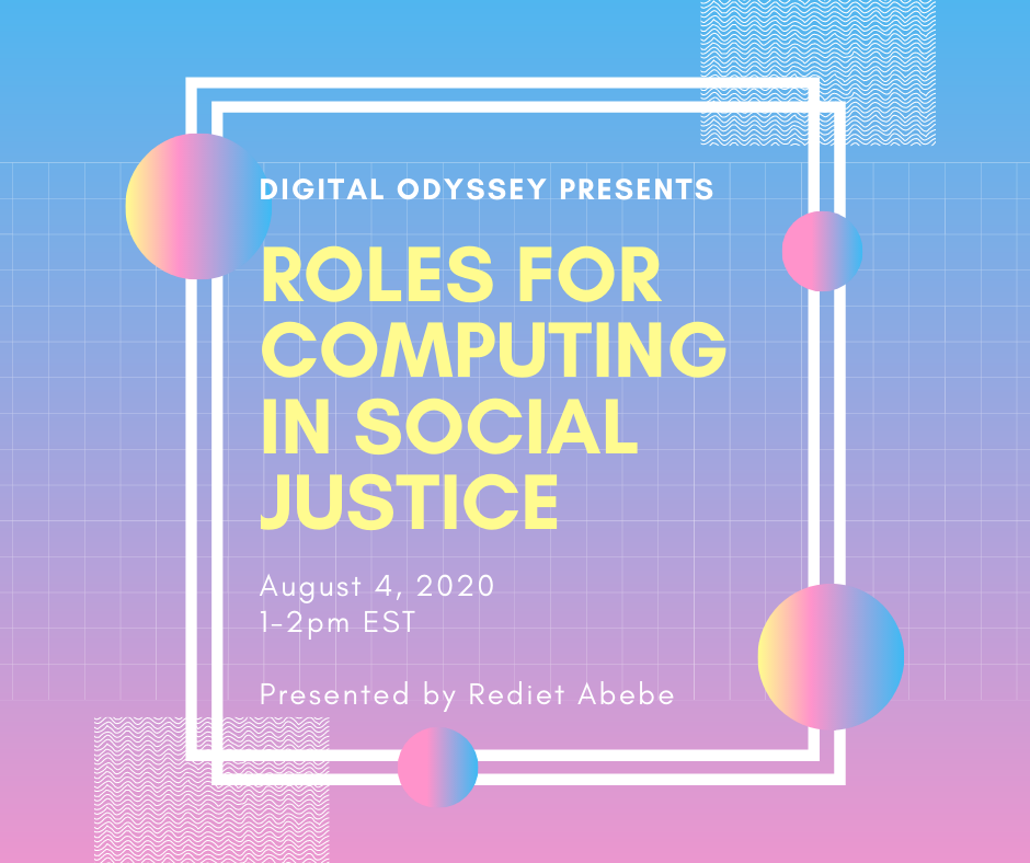 Digital Odyssey Presents: Roles for Computing in Social Justice