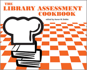 The Library Assessment Cookbook-Paperback-ACRL-The Library Marketplace