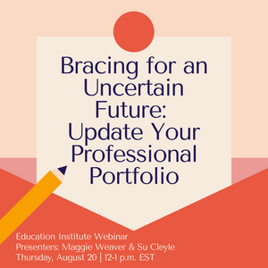 Bracing for an Uncertain Future: Update Your Professional Portfolio