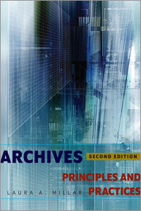 Archives: Principles and Practices, 2/e-Paperback-ALA Neal-Schuman-The Library Marketplace