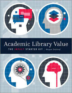 Academic Library Value: The Impact Starter Kit-Paperback-ALA Editions-The Library Marketplace