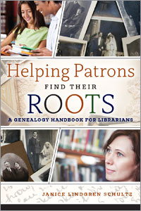 Helping Patrons Find Their Roots: A Genealogy Handbook for Librarians-Paperback-ALA Editions-The Library Marketplace