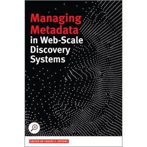 Managing Metadata in Web-scale Discovery Systems - The Library Marketplace