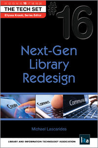Next-Gen Library Redesign (THE TECH SET® #16)-Paperback-ALA TechSource-The Library Marketplace
