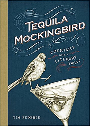 Tequila Mockingbird: Cocktails with a Literary Twist - Coming soon!