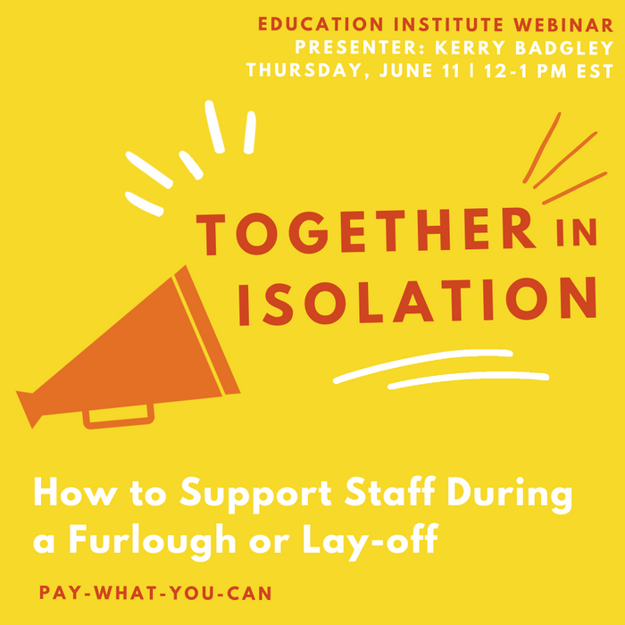 Together in Isolation: How to Support Staff During a Furlough or Lay-off