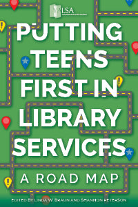 Putting Teens First in Library Services: A Road Map-Paperback-YALSA-The Library Marketplace