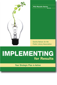 Implementing for Results: Your Strategic Plan in Action-Paperback-ALA Editions-The Library Marketplace