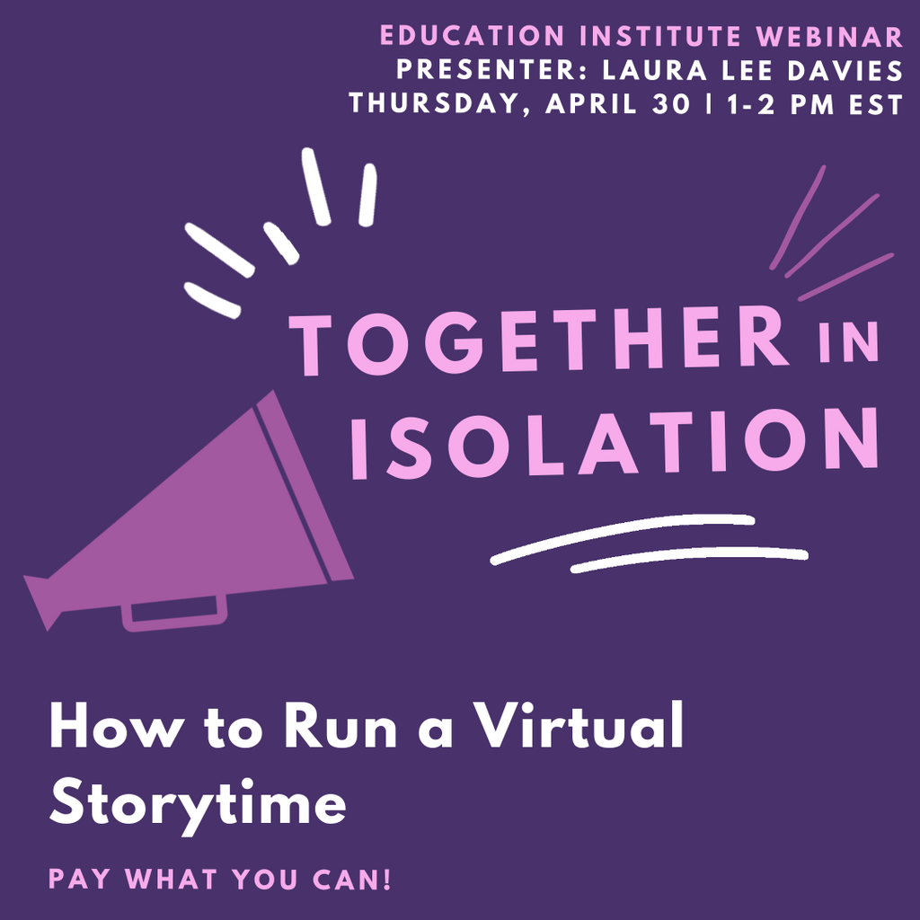 Together in Isolation: How to Run a Virtual Storytime
