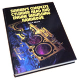 Sunnen's Complete Cylinder Head and Engine Rebuilding Handbook