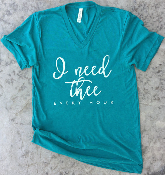 I Need Thee Every Hour Teal Shirt