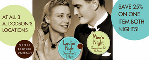 Ladies' Night And Men's Night Are Coming Up!
