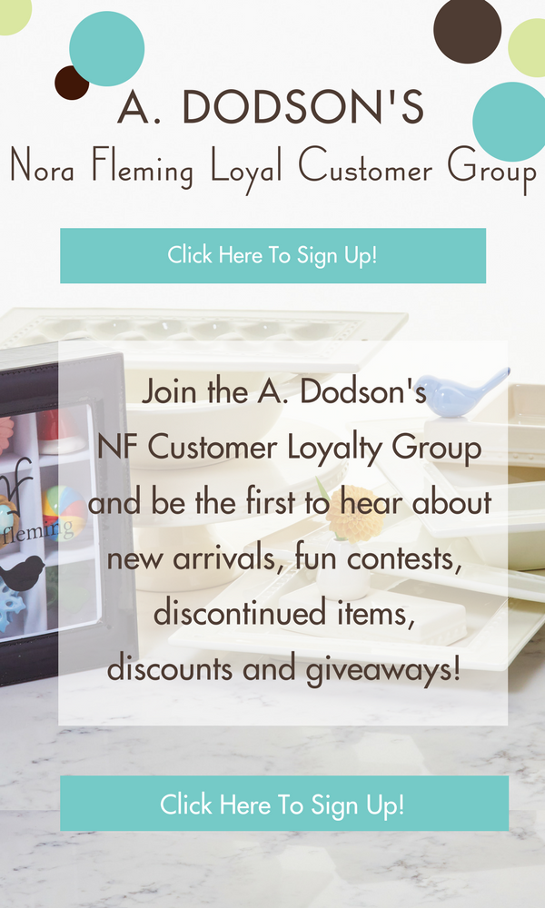 A. Dodson's Nora Fleming VIP Customer Loyalty Group