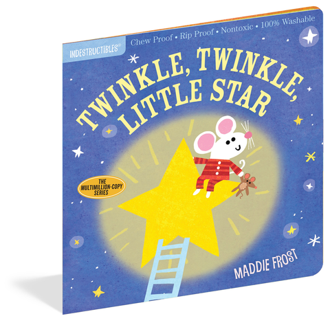 INDESTRUCTIBLES: TWINKLE LITTLE LITTLE STAR, Workman Publishing - A. Dodson's