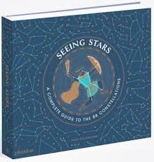 SEEING STARS:  A COMPLETE GUIDE TO THE 99 CONSTELLATIONS, Hachette Books - A. Dodson's