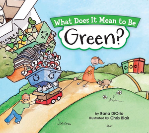 WHAT DOES IT MEAN TO BE GREEN, Sourcebooks - A. Dodson's