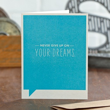 NEVER GIVE UP ENCOURAGEMENT CARD, Frank Funny by COMPENDIUM - A. Dodson's