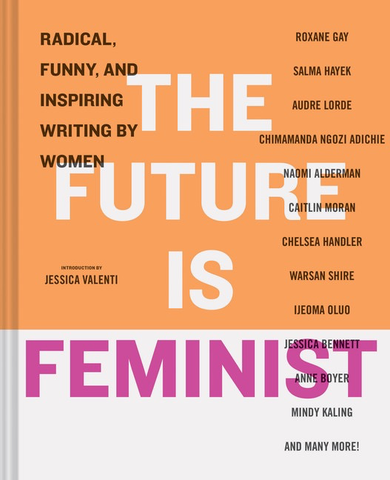 THE FUTURE IS FEMINIST, HACHETTE BOOKS - A. Dodson's