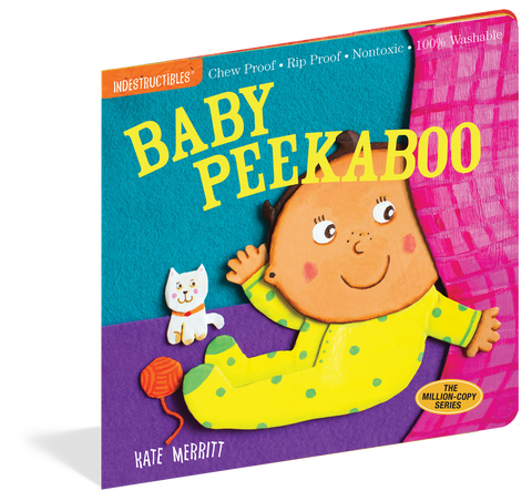 INDESTRUCTIBLES: BABY PEEKABOO Workman Publishing - A. Dodson's